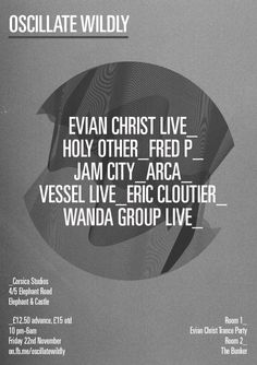Oscillate Wildly feat. Evian Christ | Corsica Studios | London | https://beatguide.me/london/event/corsica-studios-oscillate-wildly-presents-evian-christ-trance-party-the-bunker-20131122/poster/