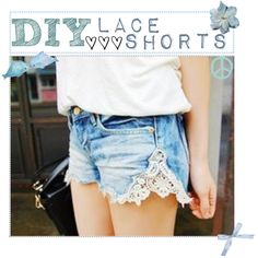 """DIY: Lace Shorts"" by the-tip-nerds on Polyvore"