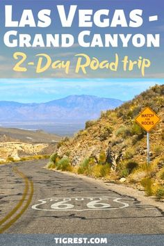 Route 66 Las Vegas to Grand Canyon 2 day itinerary Grand Canyon In March, Vegas To Grand Canyon, National Park Tours, Grand Canyon National Park, Arizona Road Trip, Road Trip Usa, Road Trip Essentials, Road Trip Hacks, Grand Canyon Caverns