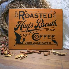 Hag's Breath Coffee Primitive Wood Sign Painted Witch Kitchen Halloween. $29.00, via Etsy.