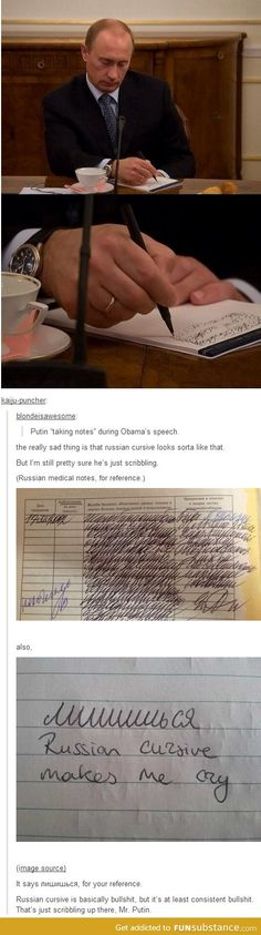Hahahahah! Now we can officially scribble in stupid meetings by declaring it as russian cursive.....