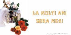 Felicitari de la multi ani pentru Sora - La multi ani surioara! - mesajeurarifelicitari.com Sora, Diy And Crafts, Design, Party, Manualidades