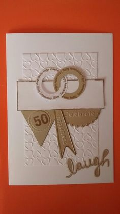 50th anniversary card made with sizzix stamps embossing folders and framelits