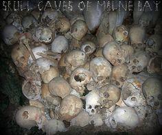 Caves full of human skulls (Milne Bay, Papua New Guinea)
