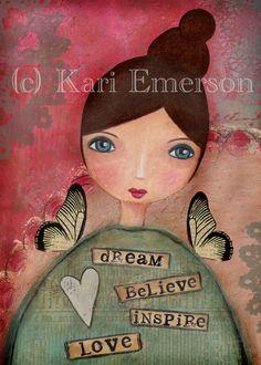 Dream Believe Inspire Love Mixed Media Art Print $12.00
