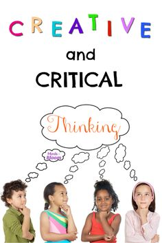 Creative and Critical Thinking - plenty of ideas in this post!