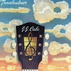 J.J.Cale = Troubadour 1976