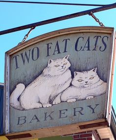 Two Fat Cats Bakery. Portland, Maine Kitties and baking.this is one of my favorite bakeries in Maine. Crazy Cat Lady, Crazy Cats, I Love Cats, Fat Cats, Cats And Kittens, Muebles Estilo Art Nouveau, Storefront Signs, Cat Signs, Animal Signs
