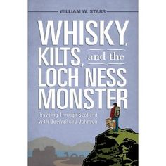 Whisky, Kilts, and the Loch Ness Monster is a memoir of a twenty-first-century literary pilgrimage to retrace the famous eighteenth-century Scottish journey of James Boswell and Samuel Johnson, two of the most celebrated writers of their day.