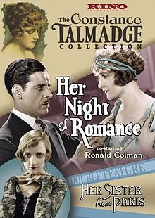 Her Night of Romance. Constance Talmadge, Ronald Colman, Jean Hersholt, Albert Gran. Directed by Sidney Franklin. First National Pictures. 1924