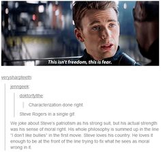 This is completely accurate. Steve's defining characteristic is his unfailing love for moral right.