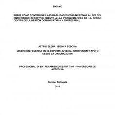 1 ENSAYO SOBRE COMO CONTRIBUYEN LAS HABILIDADES COMUNICATIVAS AL ROL DEL ENTRENADOR DEPORTIVO FRENTE A LAS PROBLEMÁTICAS DE LA REGIÓN DENTRO DE LA GESTIÓN C. http://slidehot.com/resources/ensayo-problematica-deportiva-3-1.59274/