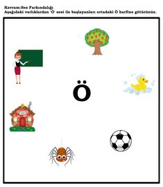 okul öncesi ö sesi Turkish Language, Pre School, Montessori, Worksheets, Alphabet, Teaching, Activities, Education, Alpha Bet
