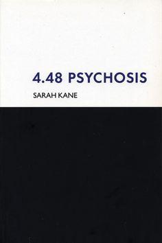 4.48 Psychosis- Sarah Kane