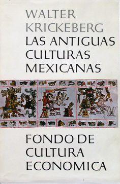 https://flic.kr/p/5yD1uk | Las antiguas culturas mexicanas, W. Krickeberg, FCE, design by Boudewijn Ietswaart