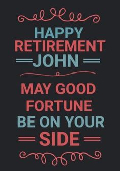 Edit this really cool template for a retirement party invitation. This can be easily edited in Design Wizard. A dark background with colourful text to display a happy retirement message. Retirement Party Invitations, Retirement Parties, Happy Retirement Messages, Dark Backgrounds, Invitation Templates, Red And Blue, Display, Design, Floor Space