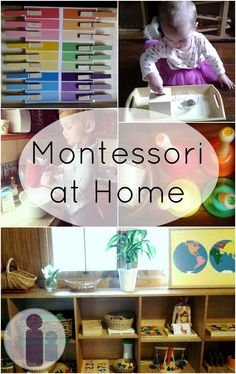 montessori at home - lots of ideas to make your home a great learning environment for young tots.