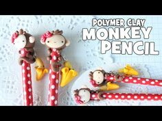▶ How-to: Polymer Clay Monkey Pencil