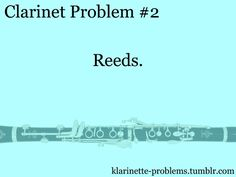 I have 99 problems and reeds are literally all of them.