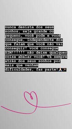 Bruna Ferreira's media content and analytics Inspirational Phrases, Motivational Phrases, Instagram Blog, Instagram Story, Insta Posts, Insta Story, Sentences, Reflection, Haha