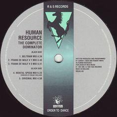 Human Resource - Dominator (The Beltram mix)