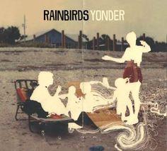 Rainbirds neues Album Yonder