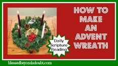 Make your own Advent wreath and suggested daily scripture readings to keep your focus on Christ this busy season.  #Christmas #advent #DIY