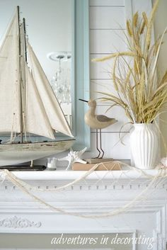 Adventures in Decorating Coastal mantle beach house pretty! Sailboat, nautical d...