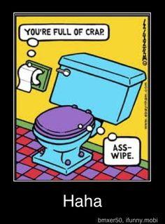 Toilet... Toilet paper...
