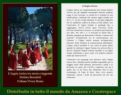 🌇  L'Appia Antica era soprannominata dai romani Regina Viarum per gli stupendi monumenti funerari presenti lungo il suo tracciato. La strada fu il risultato di una rettificazione, realizzata dal censore Appio Claudio nel 312 a. C., di una via già...  🌇 https://www.amazon.it/dp/B076NK8V9K/ref=sr_1_1?s=digital-text&ie=UTF8&qid=1508646958&sr=1-1