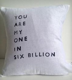 """One in Six Billion"" Linen Pillow Cover"