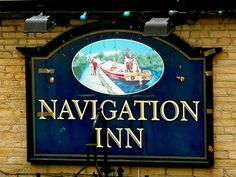 """Navigation Inn"", Whaley Bridge, Derbyshire Nautical Signs, Signwriting, Pub Signs, Beach Signs, Derbyshire, Coastal Decor, Bridge, Hobbies, Bridge Pattern"
