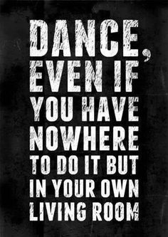 Discover and share Ballet Quotes And Sayings. Explore our collection of motivational and famous quotes by authors you know and love. Just Dance, Dance Like No One Is Watching, Shall We Dance, Dance It Out, Dance Moms, Dance Stuff, The Words, Dancer Quotes, Ballet Quotes
