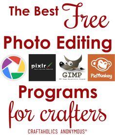 Craftaholics Anonymous® | The Best Free Photo Editing Programs