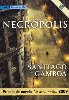 santiago gamboa libros - Buscar con Google
