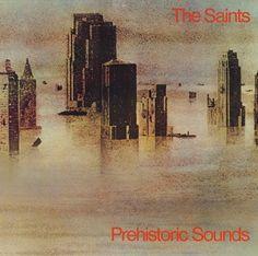 The Saints - Prehistoric Sounds (1978)