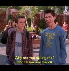 Malcolm in the Middle best tv program ever its sooooooooooooo good Tv Quotes, Movie Quotes, The Middle Tv Show, Funny Memes, Hilarious, Funny Tweets, Malcolm, Frankie Muniz, I Dont Have Friends