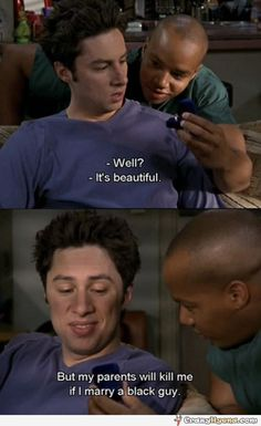 Funny Scrubs TV series quote.