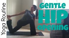 Gentle Yoga for Flexibility | Hip Opening Sequence - Sara Beth Yoga
