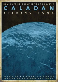 Caladan Fishing Tours travel poster by DrFaustusAU on DeviantArt (inspired by Dune) Dune Book, Dune Series, Dune Frank Herbert, Dune Art, Roman, Space Travel, Travel Ad, Science Fiction Art, Geek Art