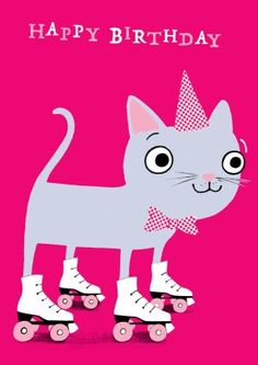 This Cat is sending you birthday wishes as it skates on by. A cute happy birthday card for a friend or family member.
