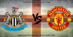 [Video] EPL Newcastle United vs Manchester United Highlights and Full Match - http://thefootballcouch.com/newcastle-united-vs-manchester-united-highlights-and-full-match/ - #NewcastleUnited #ManchesterUnited #premierleague #epl #soccerhighlights #footballhighlights # football #soccer #futbol #futebol #fussball #barclayspremierleague