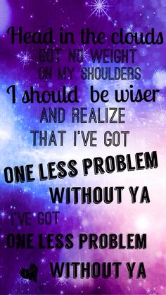 Problem by Ariana Grande Quote