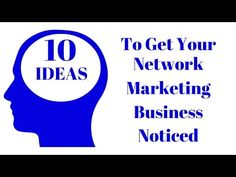 10 Ideas To Get Your Network Marketing Business Noticed — JayeCarden.com