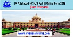 UP Allahabad HC HJS Part III Online Form 2019 Online Application Form, Online Form, Last Date, 45 Years, Apply Online, Important Dates, How To Apply, Cards, Maps