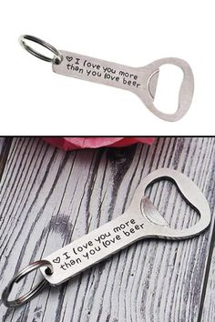 I Love You More Than You Love Beer Bottle Opener (Cute gifts for boyfriend) Bottle Opener Keychain, Beer Bottle Opener, Best Valentine's Day Gifts, Best Birthday Gifts, Creative Gifts For Boyfriend, Boyfriend Gifts, Gifts For Father, Gifts For Him, Best Friends Brother