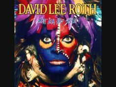 David Lee Roth - Eat 'Em and Smile 1986 [FULL ALBUM] David Lee Roth (born October 10, 1954) is an American rock vocalist, songwriter, actor, author, and former radio personality. In 2007, he was inducted into the Rock and Roll Hall of Fame. Roth is best known as the original (1974–1985) and current (2006–present) lead singer of the Southern California-based hard rock band Van Halen.
