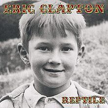 Reptile is the fifteenth studio album by British musician Eric Clapton, released by Duck / Reprise Records on 13 March 2001.[1] The album was produced by Eric Clapton with Simon Climie and is Eric's first album to feature keyboard work by Billy Preston and background vocals by the Impressions.