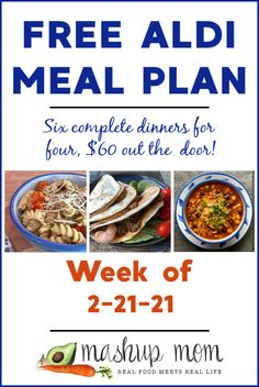 Free ALDI meal plan week of 2/21/21: Six complete dinners for four, $60 out the door! Meal planning saves time & money, and you'll find new free meal plans here every week. THIS week, enjoy everything from shrimp & mushroom quesadillas to a simple goat cheese & tomato pasta -- and so much more. Meal Planning Board, Budget Meal Planning, Aldi Meal Plan, Meal Prep, Food Prep, Whole 30 Recipes, Real Food Recipes, Healthy Recipes, Whole 30 Meal Plan