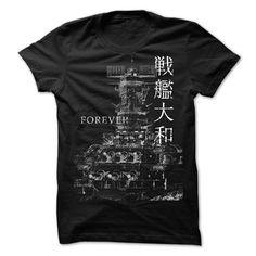 BATTLESHIP YAMATO FOREVER T-Shirts, Hoodies, Sweaters
